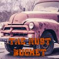 The Rust Bucket Show 2: Outlaw Country / Americana / Southern Rock