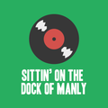 Sittin' on the dock of Manly