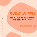 Music in May Episode 13