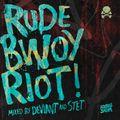 Rude Bwoy Riot!