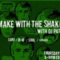 Make with the Shake : September 3, 2020