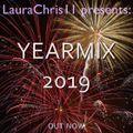 LauraChris11 presents: Yearmix 2019 (30.12.2019)