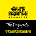 The Friday Mix by Togarashi - #82 Out riding