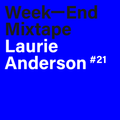 Week-End Mixtape #21: Laurie Anderson