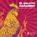 EL GALLITO MAÑANERO @ Aire Libre 19/10/21