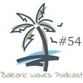 Balearic Waves Podcast #54