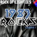 ROCK OF EIGHTIES : 1983 ROCKS 1
