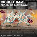 KIDCUT - Rock it Raw