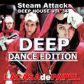 La Case de Papel - Steam Attack Deep House Mix Vol. 34 - DANCE EDITION