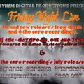 Mayhem Friday Night Live - dj cdc and 4 the core recording's special
