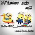 DJ kentaro mix vol.2