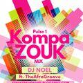 AfroGroove Ep 5 ( Kompa Zouk Mix )