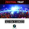 Tales From The Subwoofer - Ep#17: FESTIVAL TRAP