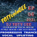 TOTYcoloGEE 2021 - 06 - DJ TOTY GEE Live