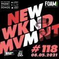 NEWWKNDMVMNT Show #118 hosted by JAY MOSS on Foam Radio