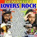 Demakufu Lovers Rock 2017