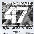 The Bondcast EP047 Mixed by Bond