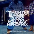 Tims In The Summer (Holladay Hardcore Hip Hop Mix)