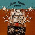 BIG BLACK FUNKY BAG II (Funk & Beyond Special)