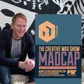 The Creative Wax Show Hosted By Madcap - 27-06-21