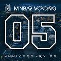 "#minibarmondays ""5 Year Anniversary Mix"""