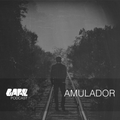 GARE PODCAST #25 | AMULADOR