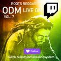 ODM Live on Twitch vol 7