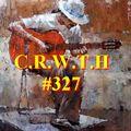 C.R.W.T.H  #327