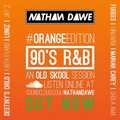90's R&B #ORANGEedition | @NATHANDAWE (Audio has been edited due to Copyright)
