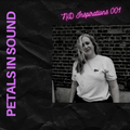 """ND Inspirations 001 - Petals In Sound's """"Tranquillize Mix"""""""