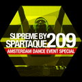 Supreme 209 with Spartaque (Amsterdam Dance Event Mix)