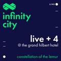 Infinity City Live + 4 - Constellation Of The Lemur