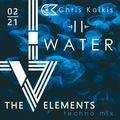 THE V ELEMENTS <II> WATER - Chris Kaikis Techno mix 02I21