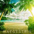 DEEP HOUSE SERIES - presented by ECERADIO.COM & MAEGESTRIS