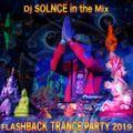 "Dj Solnce - ""FlashBack Trance Party 2019"" Morning Old School Goa Psychedelic Trance Mix"