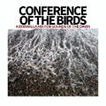 Conference Of The Birds - A Boxwalla Mix for Sounds Of The Dawn