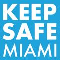 KEEP SAFE MIAMI
