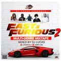 Fast X Furious Multi Genre Mixtape 2