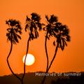 2021/6/3  Memories of Summer Mix
