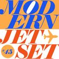 Modern Jetset #045 | Radio Rethink | 2021.07.14