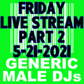 (Mostly) 80s & New Wave Happy Hour (Part 2) - Generic Male DJs - 5-21-2021