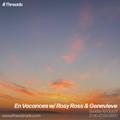 En Vacances w/ Rosy Ross & Genevieve - 10-Oct-21