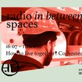 ribs #10 - How to live together (co-hosted by otic.radio)