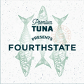 Premium Tuna on Kiss FM // Ep. 232 with Fourthstate // 7th of November 2020