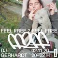 Feel Free 2 Feel Free No. 5 w/ DJ Gerhardt (02/10/20)
