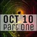 October 10 - Part 1