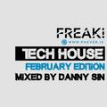 Danny Sin - FREAK! Tech house February 2019
