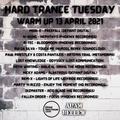 Hard Trance Tuesday - 13 April 2021 - Warm Up Session Uplifting and Hard Trance