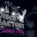 The Disco Factory Galaxy Classics Warming Up Party Mix 2016