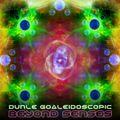 BEYOND SENSES - Dunle Goaleidoscopic DjSet @ ClubbingSpain.com (2010)